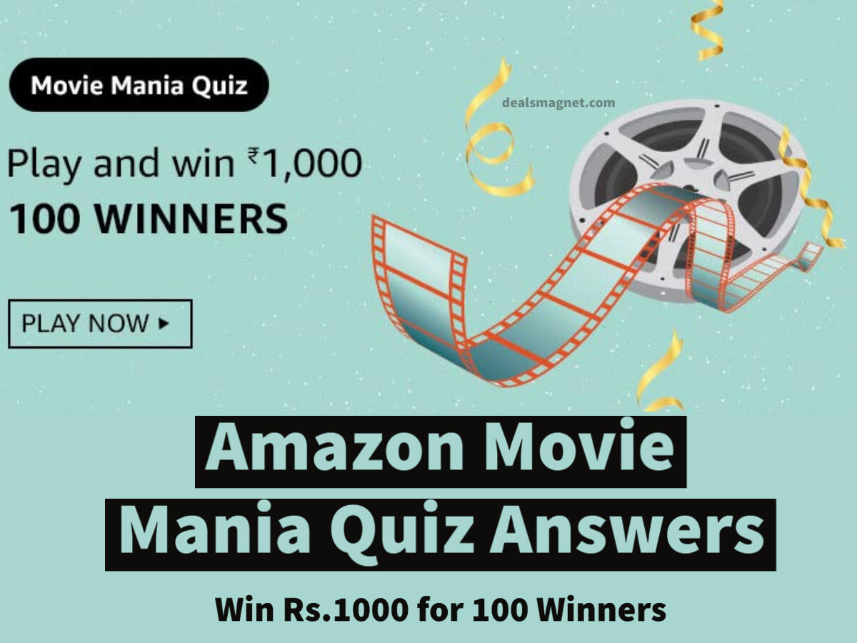 Amazon Movie Mania Quiz Answers: Play & Win Rs.1000 for 100 Winners