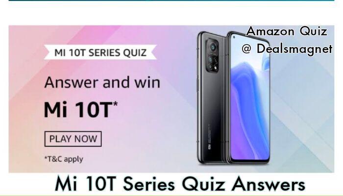 Amazon Mi 10T Series Quiz Answers: Win Mi 10T Smartphone for 3 Winners