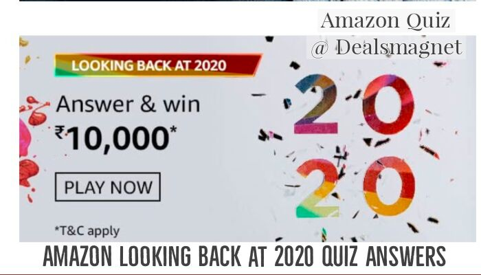 Amazon Looking back at 2020 Quiz Answers: Win Rs.10,000 For 5 Winners