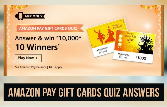 Amazon Pay Gift Cards Quiz Answers: Win Rs.10,000 | Amazon Quiz