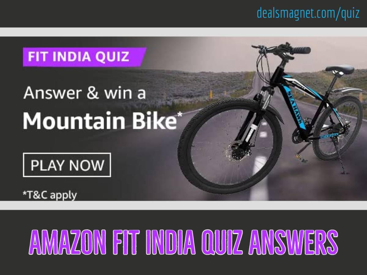 Amazon Fit India Quiz Answers: Win Mountain Bike