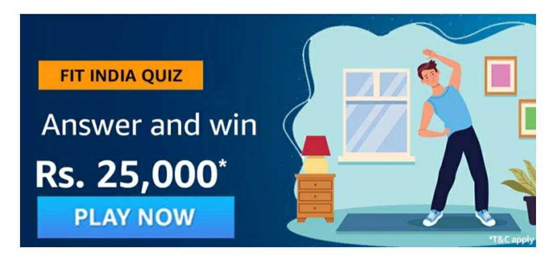 Amazon Fit India Quiz Answers: Win Rs.25,000