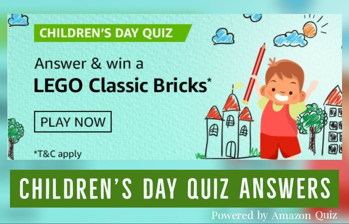 Childrens Day Quiz Answers: Win a Lego Classic Bricks by Submitting Correct Answers