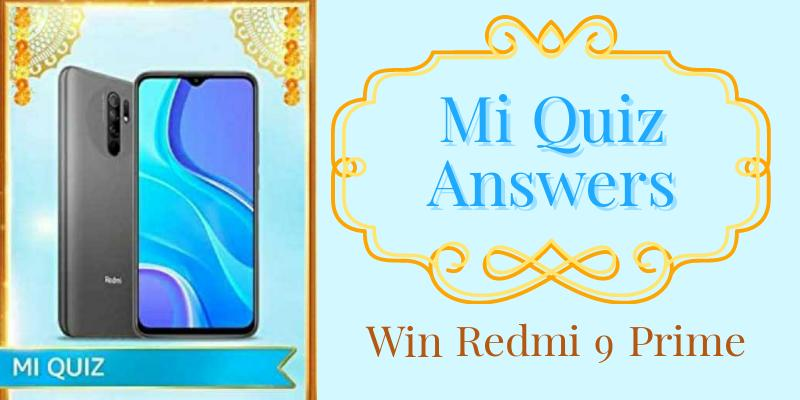 Mi Quiz Answers - Submit & Win Redmi 9 Prime