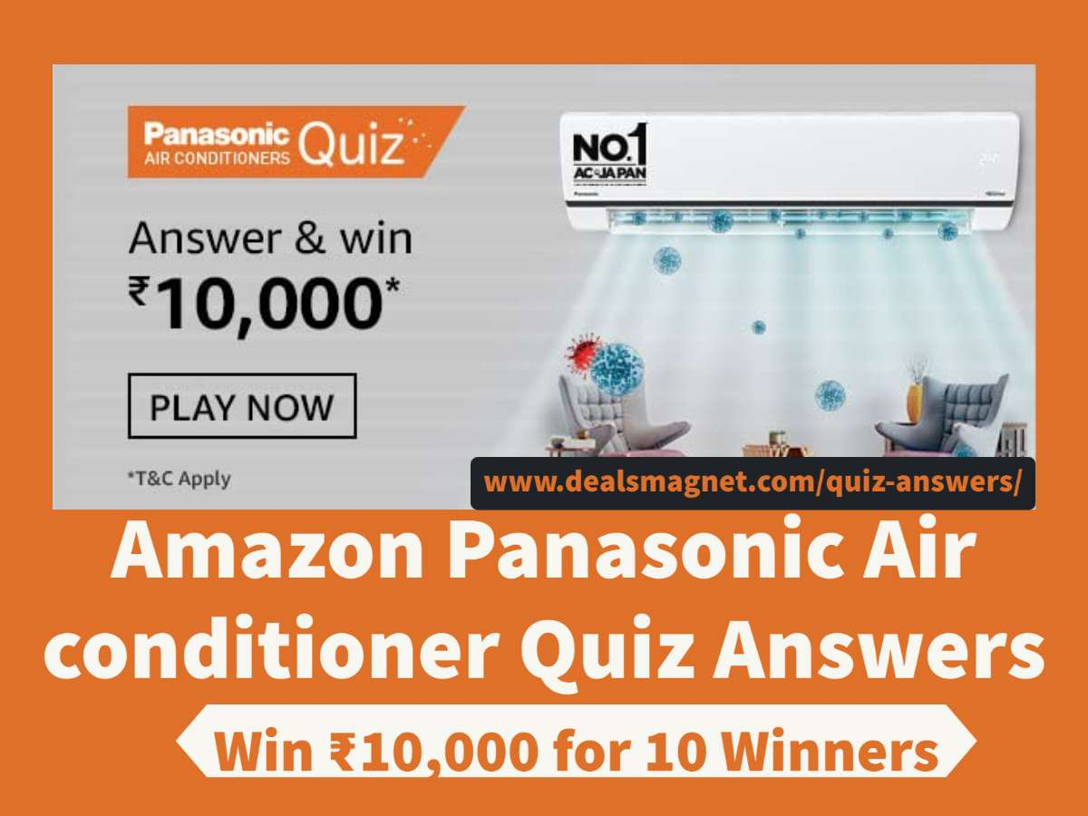 Amazon Panasonic Air conditioner Quiz Answers: Win ₹10,000 Pay balance for 10 winners
