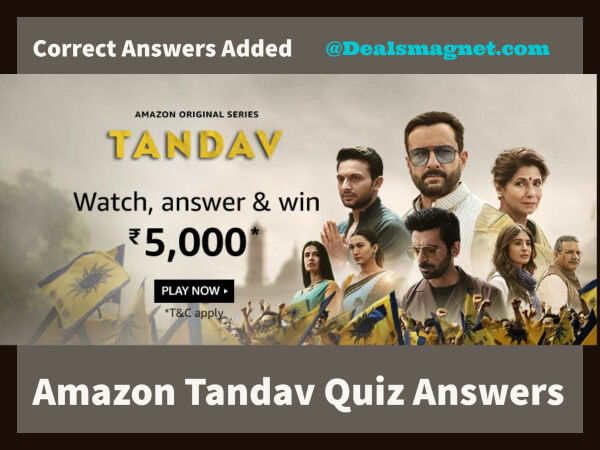 Amazon Tandav Quiz Answers: Watch & Answer to Win Rs.5,000