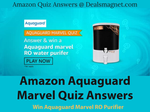 Amazon Aquaguard Marvel Quiz answers: Win Aquaguard Marvel RO Water Purifier for 7 Winner
