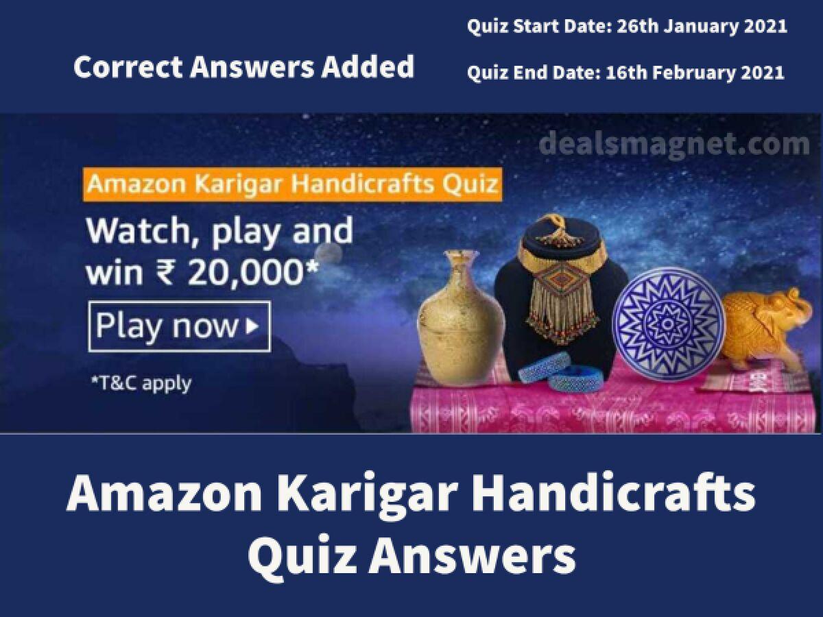Amazon Karigar Handicrafts Quiz Answers: Win Rs.20,000