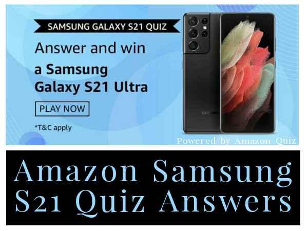Amazon Samsung Galaxy S21 Quiz Answers: Win Samsung Galaxy S21 Ultra Smartphone