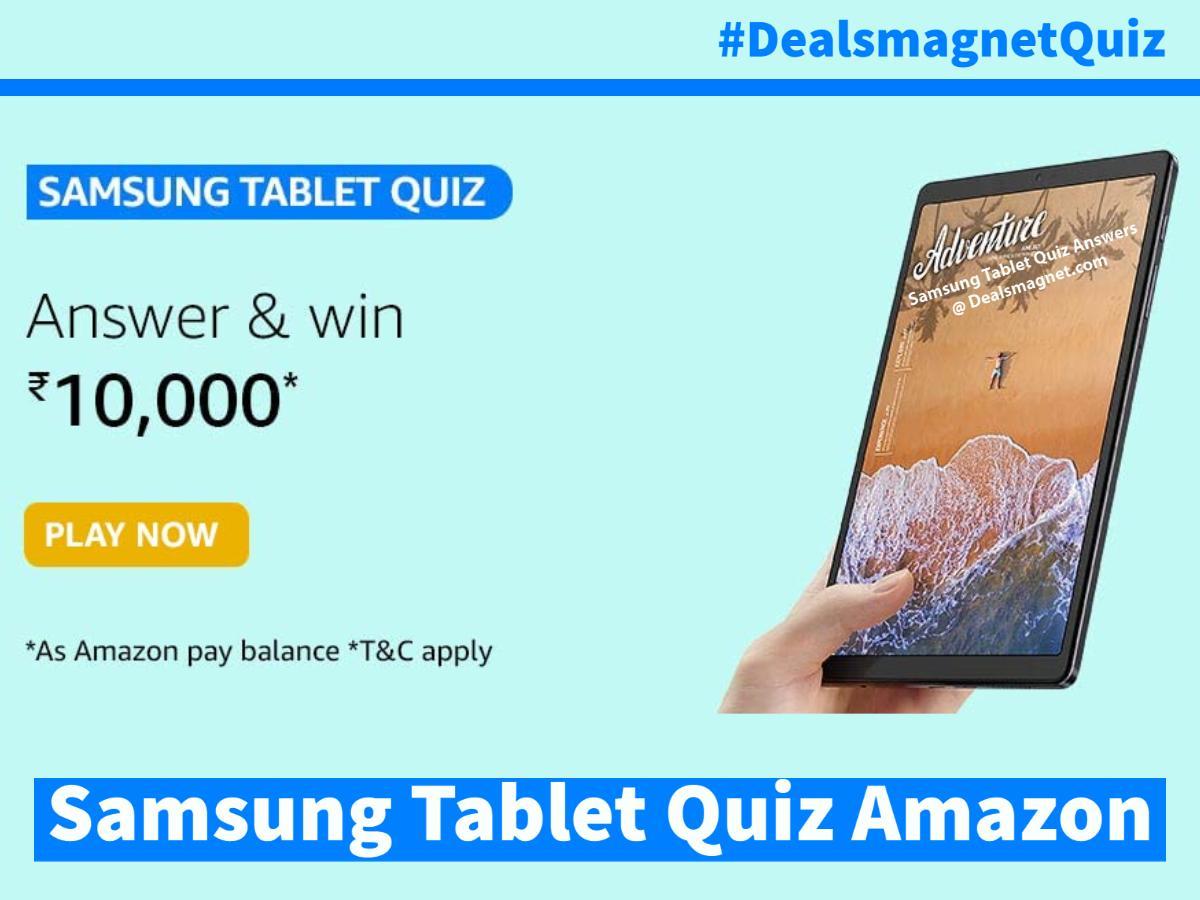 Samsung Tablet Amazon Quiz Answers: Win ₹10,000