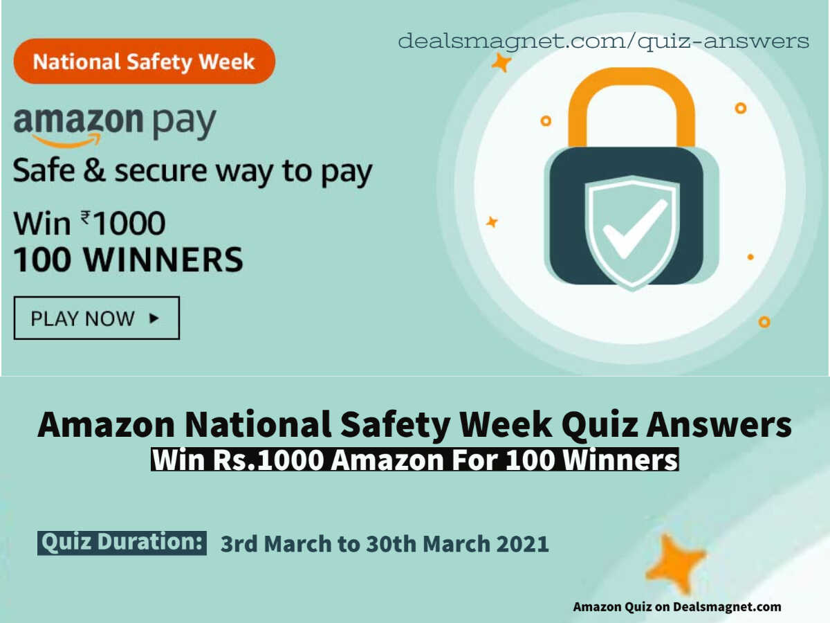 Amazon National Safety Week Quiz Answers: Win ₹1,000 for 100 Winners