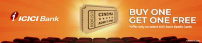 Movie Ticket Buy1 Get 1 on ICICI Bank Credit Card