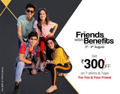 Friendship Day offers | Friends With Benefits | 300 off on 599