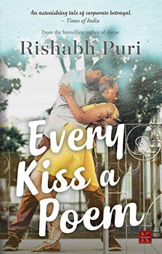 [Kindle Edition] Every Kiss A Poem | Rishabh Puri