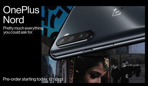 OnePlus Nord - Pre -order starting today, 12 noon