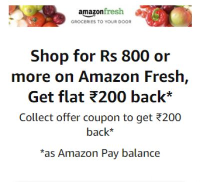 Amazon Fresh: Rs.200 Off on Rs.800