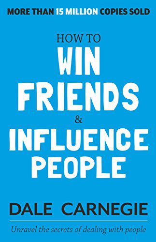 [Kindle Edition] How to Win Friends and Influence People | Dale Carnegie