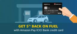 Amazon Pay ICICI Bank Credit Card: 5% Cashback on Fuel