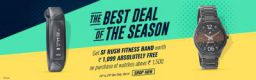 Rush Fitness Band worth Rs.1099 Free With any Fastrack watch of 1500 or more