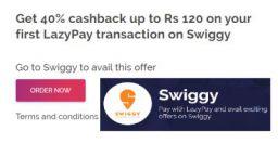 40% Cashback on 1st Lazypay Swiggy Transaction