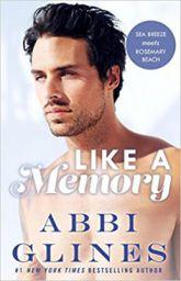 Like A Memory Paperback by Abbi Glines